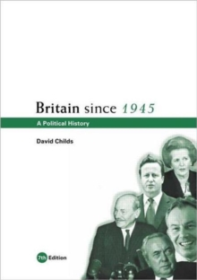 Britain since 1945 : A Political History, Paperback / softback Book
