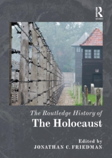 The Routledge History of the Holocaust, Paperback Book