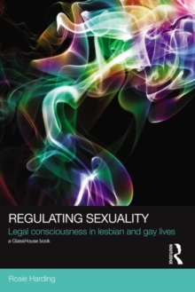Regulating Sexuality : Legal Consciousness in Lesbian and Gay Lives, Paperback / softback Book