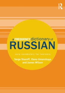 A Frequency Dictionary of Russian : Core Vocabulary for Learners, Paperback Book