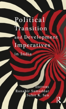 Political Transition and Development Imperatives in India, Hardback Book