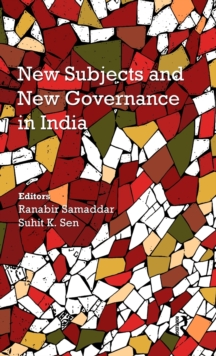 New Subjects and New Governance in India, Hardback Book
