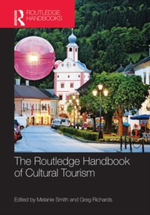 The Routledge Handbook of Cultural Tourism, Hardback Book