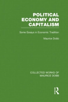 Political Economy and Capitalism : Some Essays in Economic Tradition, Hardback Book