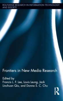 Frontiers in New Media Research, Hardback Book