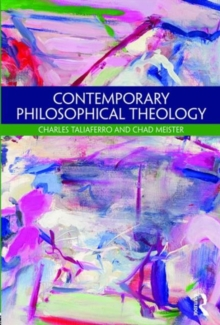 Contemporary Philosophical Theology, Paperback / softback Book