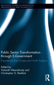 Public Sector Transformation through E-Government : Experiences from Europe and North America, Hardback Book