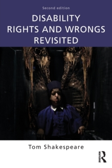 Disability Rights and Wrongs Revisited, Paperback / softback Book