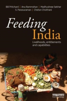 Feeding India : Livelihoods, Entitlements and Capabilities, Paperback / softback Book