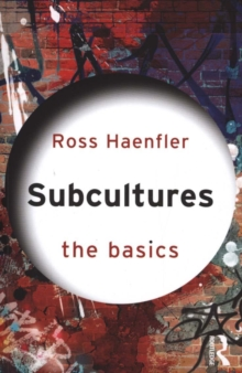 Subcultures: The Basics, Paperback / softback Book