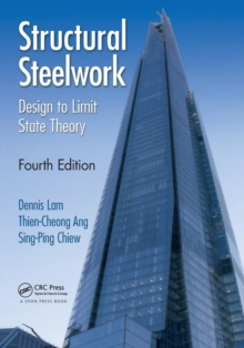 Structural Steelwork : Design to Limit State Theory, Fourth Edition, Paperback / softback Book