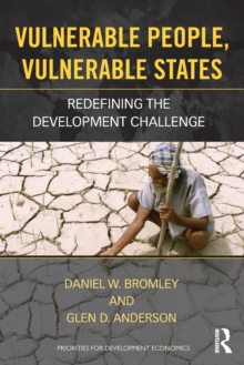 Vulnerable People, Vulnerable States : Redefining the Development Challenge, Paperback / softback Book