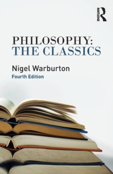 Philosophy the Classics, Paperback Book