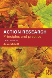 Action Research : Principles and practice, Paperback Book