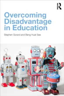 Overcoming Disadvantage in Education, Paperback / softback Book