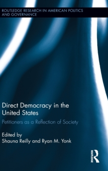Direct Democracy in the United States : Petitioners as a Reflection of Society, Hardback Book