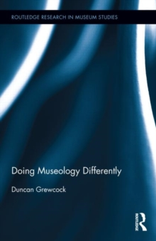 Doing Museology Differently, Hardback Book