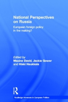 National Perspectives on Russia : European Foreign Policy in the Making?, Hardback Book