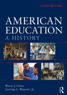 American Education : A History, Paperback Book