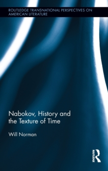 Nabokov, History and the Texture of Time, Hardback Book