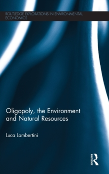 Oligopoly, the Environment and Natural Resources, Hardback Book