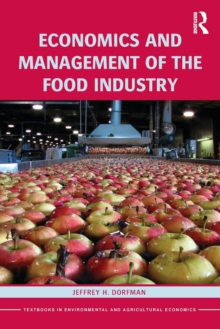 Economics and Management of the Food Industry, Paperback / softback Book