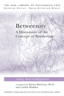 Betweenity : A Discussion of the Concept of Borderline, Paperback / softback Book