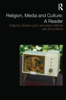 Religion, Media and Culture: A Reader, Paperback / softback Book