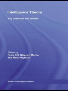 Intelligence Theory : Key Questions and Debates, Paperback / softback Book
