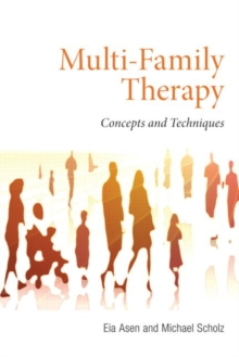 Multi-Family Therapy : Concepts and Techniques, Paperback / softback Book