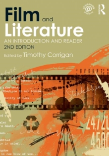 Film and Literature : An Introduction and Reader, Paperback / softback Book