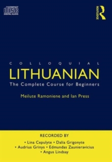 Colloquial Lithuanian : The Complete Course for Beginners, CD-Audio Book