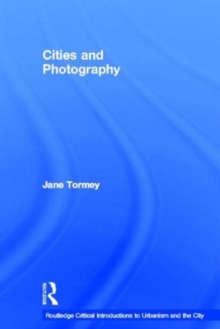 Cities and Photography, Hardback Book