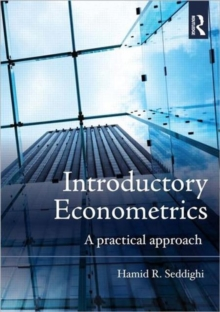 Introductory Econometrics : A Practical Approach, Paperback / softback Book