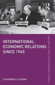 International Economic Relations since 1945, Paperback / softback Book