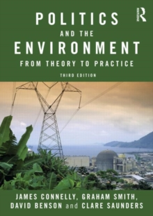 Politics and the Environment : From Theory to Practice, Paperback / softback Book