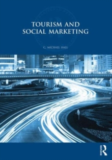 Tourism and Social Marketing, Paperback / softback Book