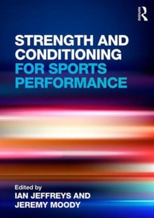Strength and Conditioning for Sports Performance, Paperback / softback Book
