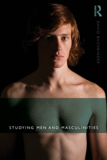Studying Men and Masculinities, Paperback Book