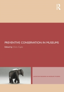 Preventive Conservation in Museums, Paperback Book