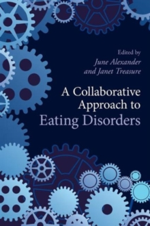 A Collaborative Approach to Eating Disorders, Paperback / softback Book