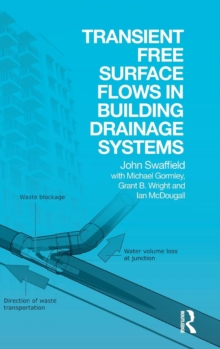 Transient Free Surface Flows in Building Drainage Systems, Hardback Book