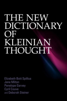 The New Dictionary of Kleinian Thought, Paperback Book