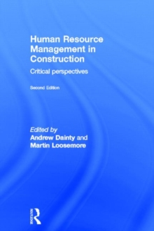 Human Resource Management in Construction : Critical Perspectives, Hardback Book
