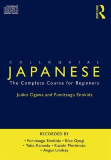 Colloquial Japanese : The Complete Course for Beginners, CD-Audio Book