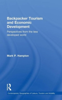 Backpacker Tourism and Economic Development : Perspectives from the Less Developed World, Hardback Book