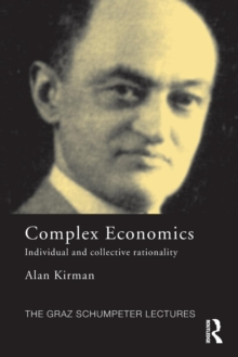 Complex Economics : Individual and Collective Rationality, Paperback / softback Book