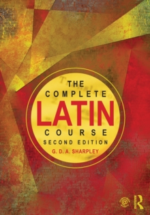 The Complete Latin Course, Paperback / softback Book