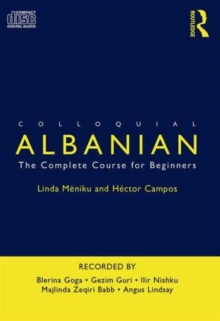 Colloquial Albanian : The Complete Course for Beginners, CD-Audio Book