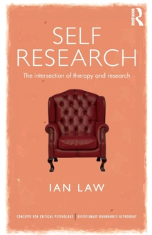 Self Research : The intersection of therapy and research, Paperback / softback Book